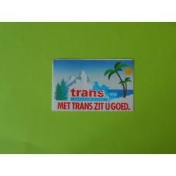 Sticker Trans Zit U goed
